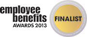 Employee Benefits Awards 2013 - Finalist